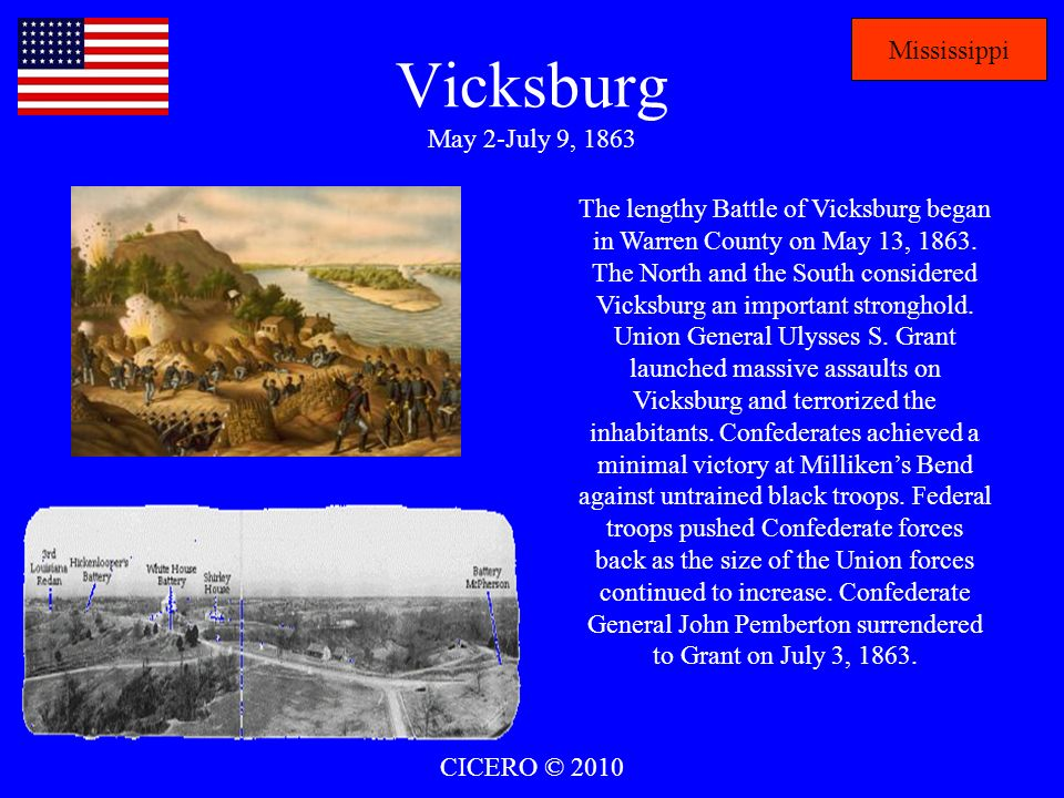 Vicksburg May 2-July 9, 1863 Mississippi