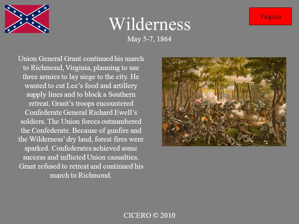 Wilderness May 5-7, 1864 Virginia.
