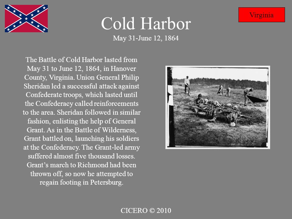 Cold Harbor May 31-June 12, 1864 Virginia