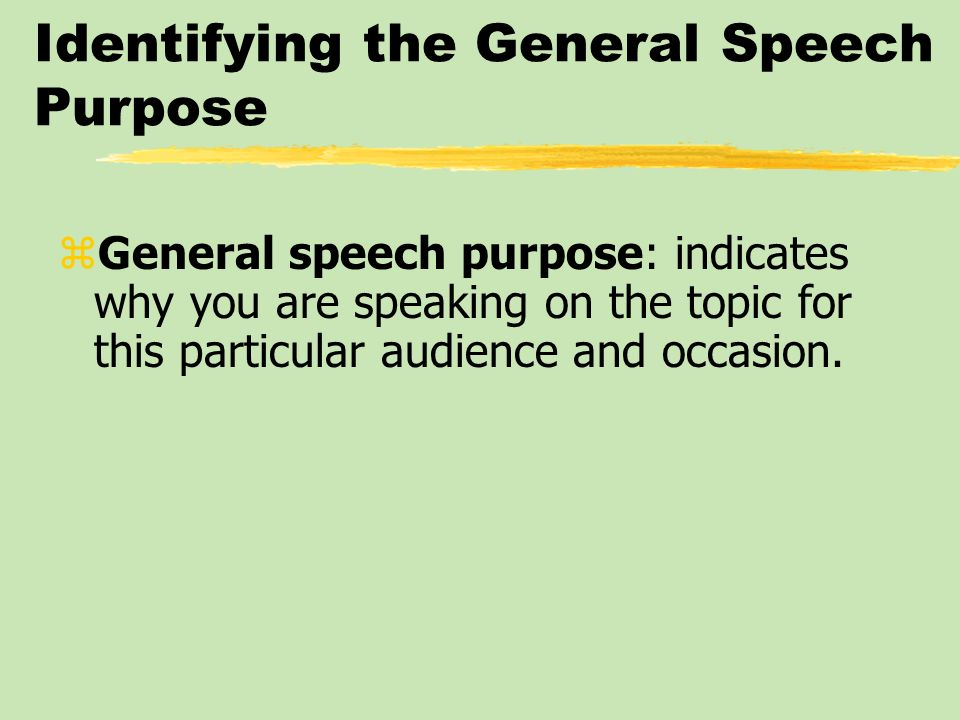 Identifying the General Speech Purpose