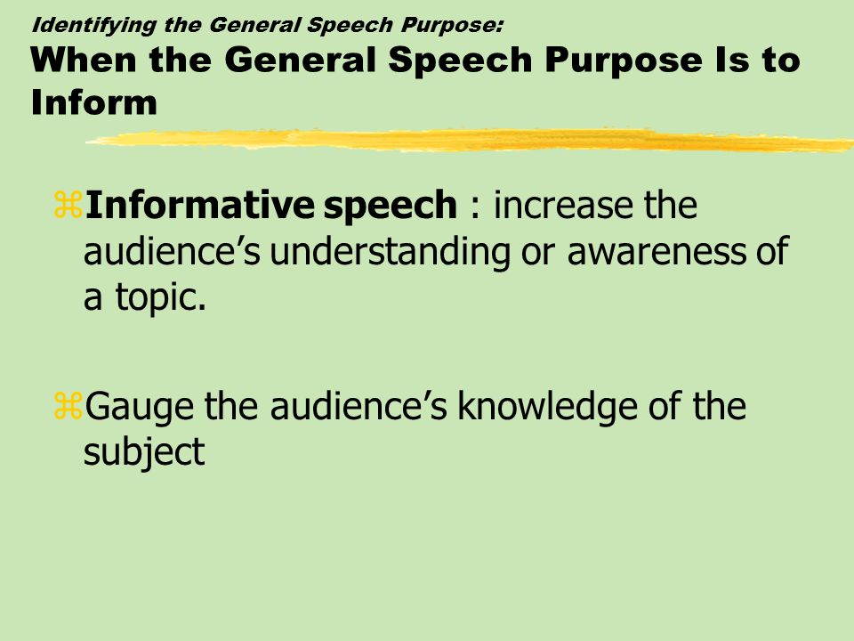 Gauge the audience's knowledge of the subject