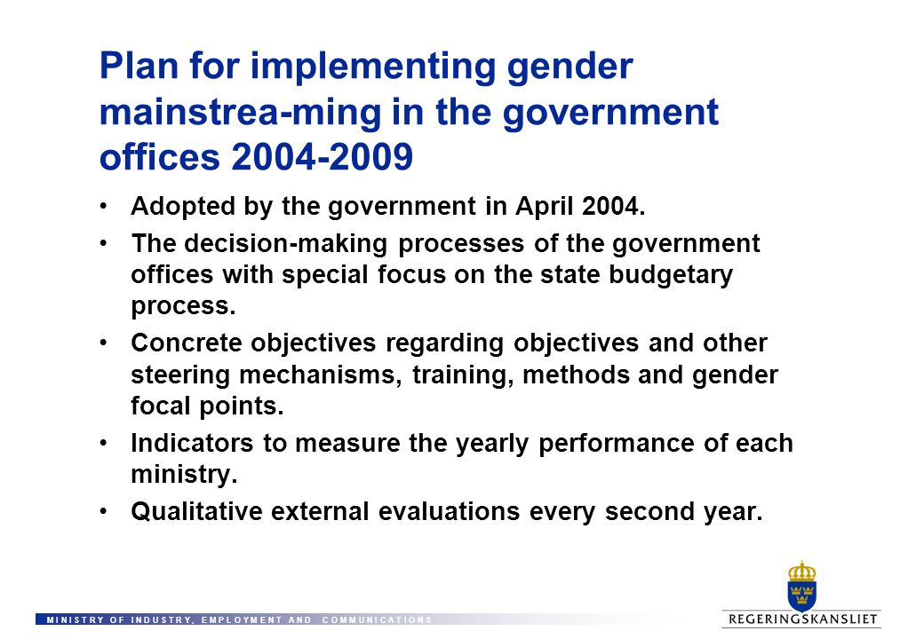 Plan for implementing gender mainstrea-ming in the government offices 2004-2009