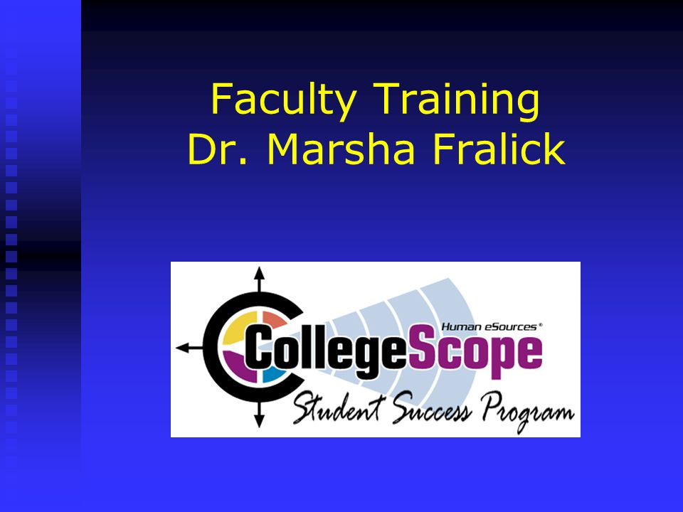 Faculty Training Dr. Marsha Fralick