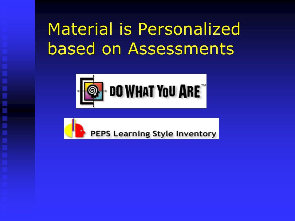 Material is Personalized based on Assessments