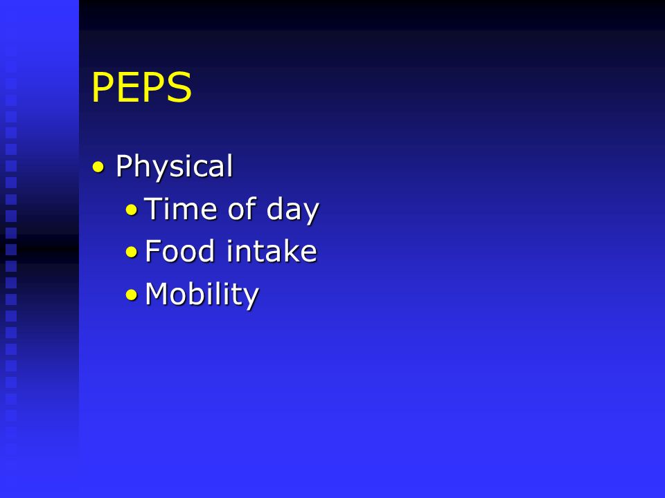 PEPS Physical Time of day Food intake Mobility