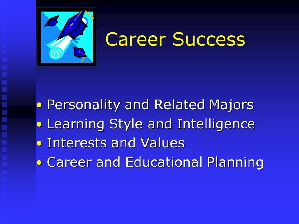 Career Success Personality and Related Majors