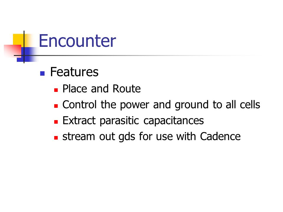 Encounter Features Place and Route