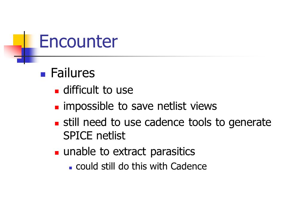 Encounter Failures difficult to use impossible to save netlist views