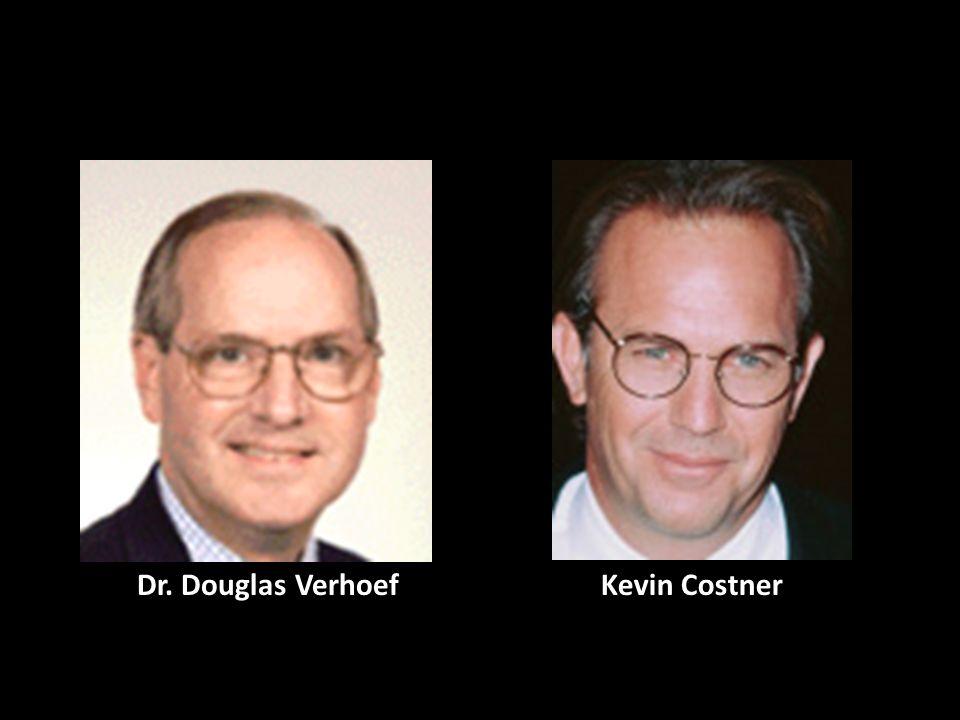 Dr. Douglas Verhoef Kevin Costner
