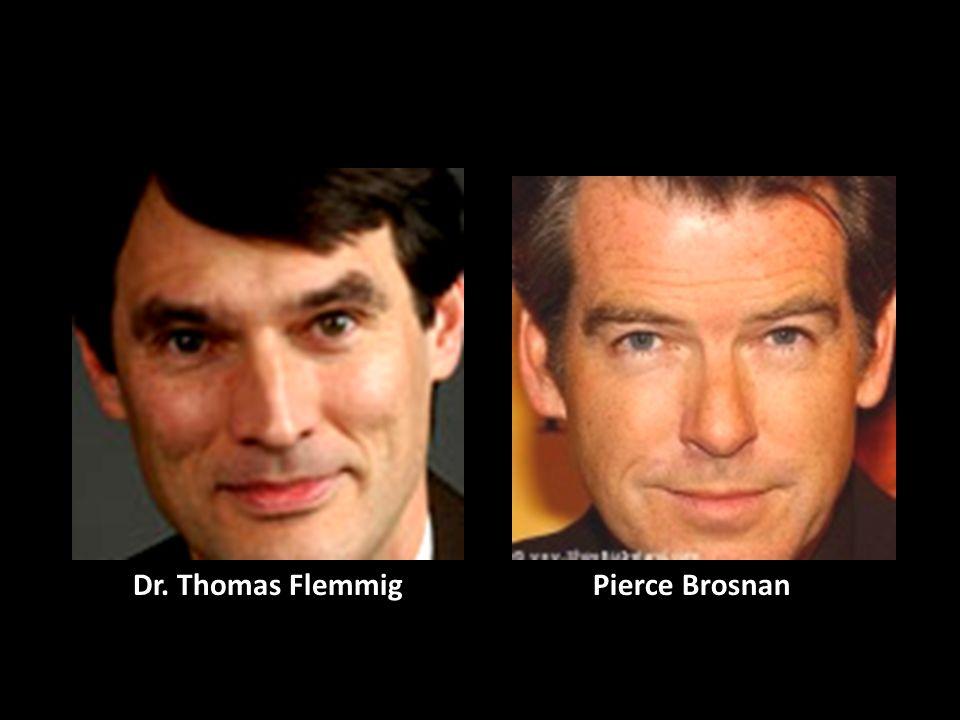 Dr. Thomas Flemmig Pierce Brosnan