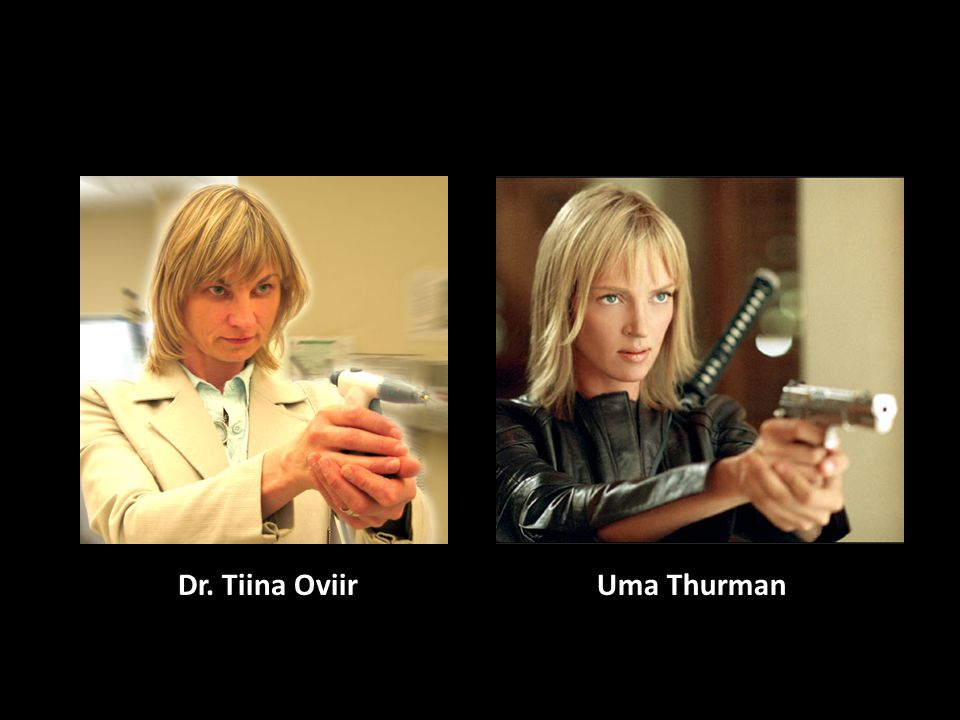 Dr. Tiina Oviir Uma Thurman