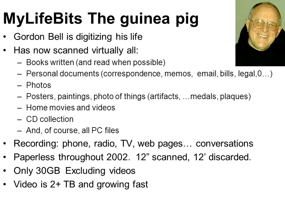 MyLifeBits The guinea pig