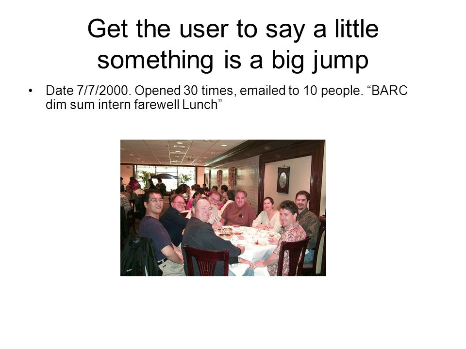 Get the user to say a little something is a big jump