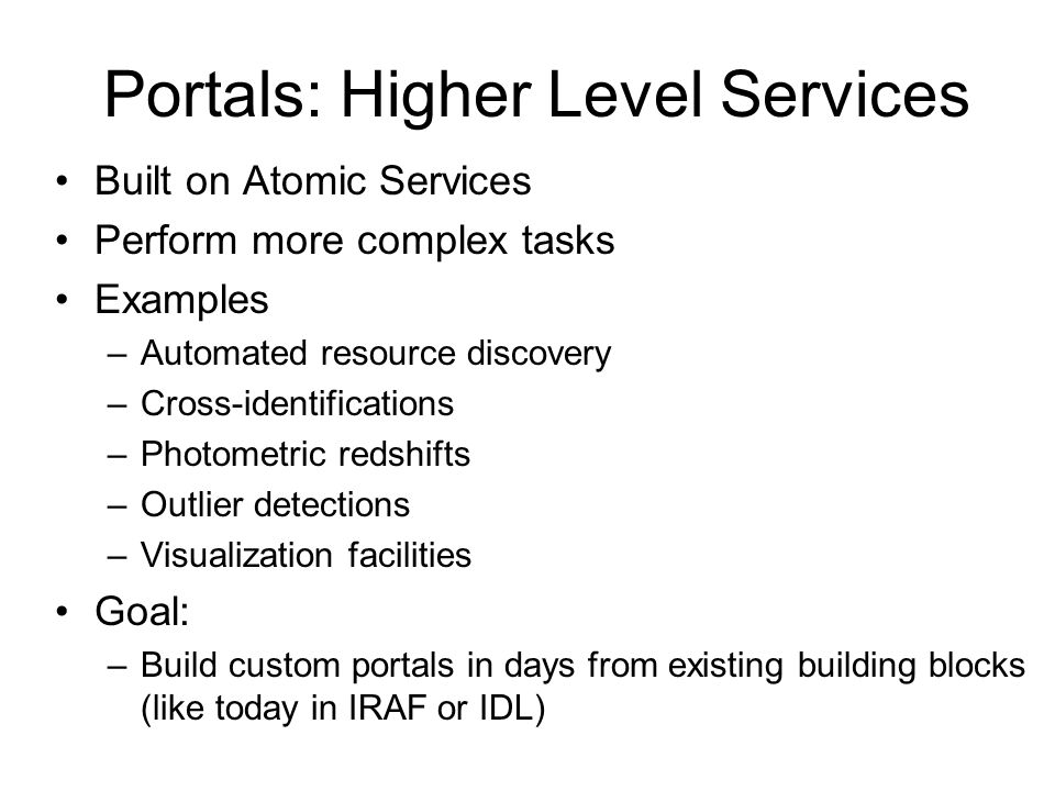 Portals: Higher Level Services