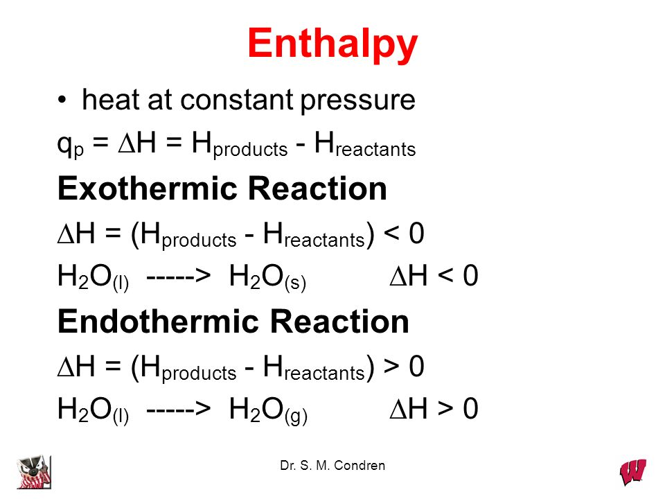 Enthalpy Exothermic Reaction Endothermic Reaction