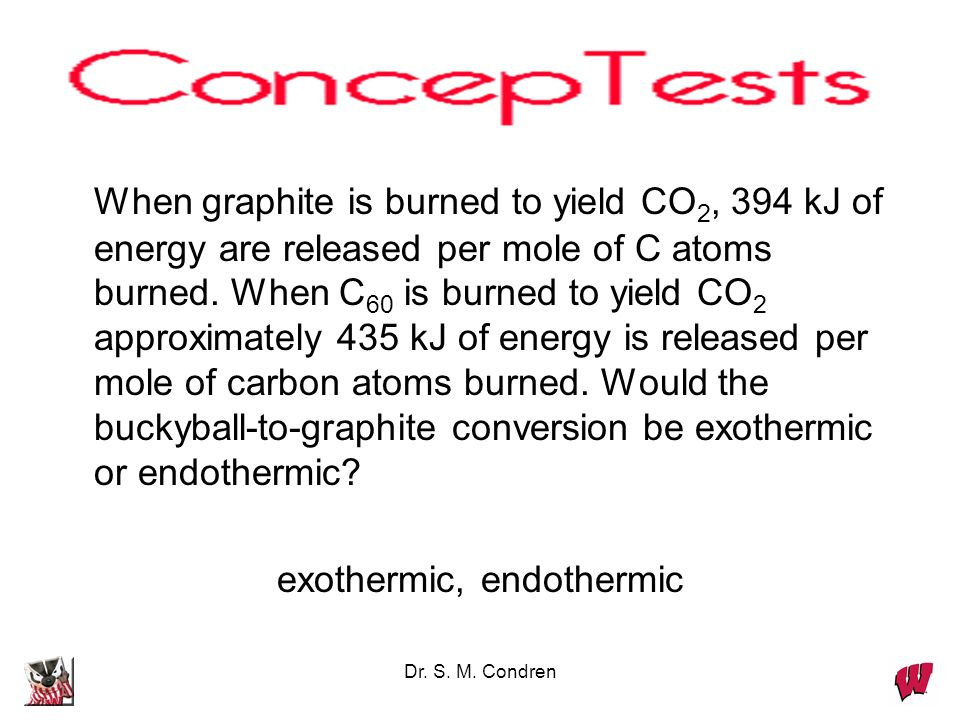 exothermic, endothermic