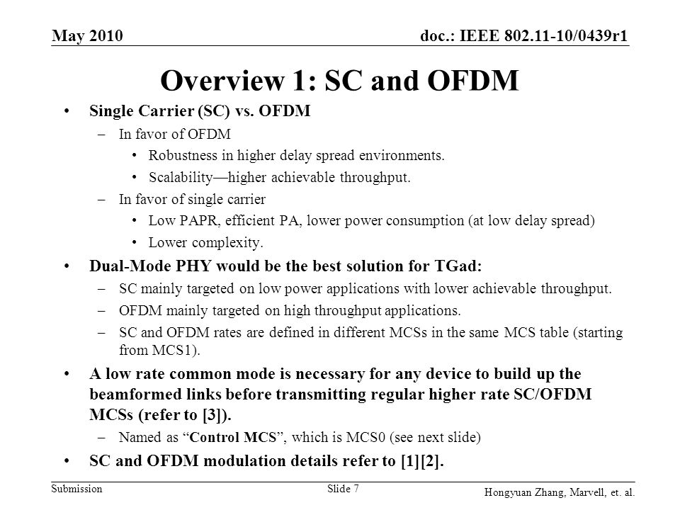 Overview 1: SC and OFDM May 2010 Single Carrier (SC) vs. OFDM