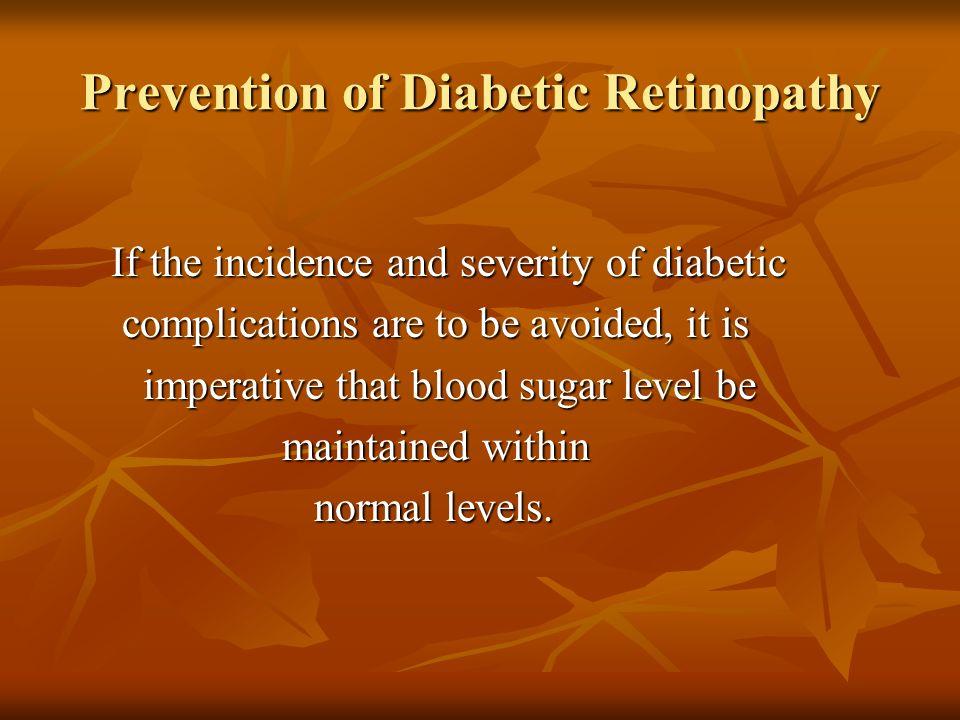 Prevention of Diabetic Retinopathy