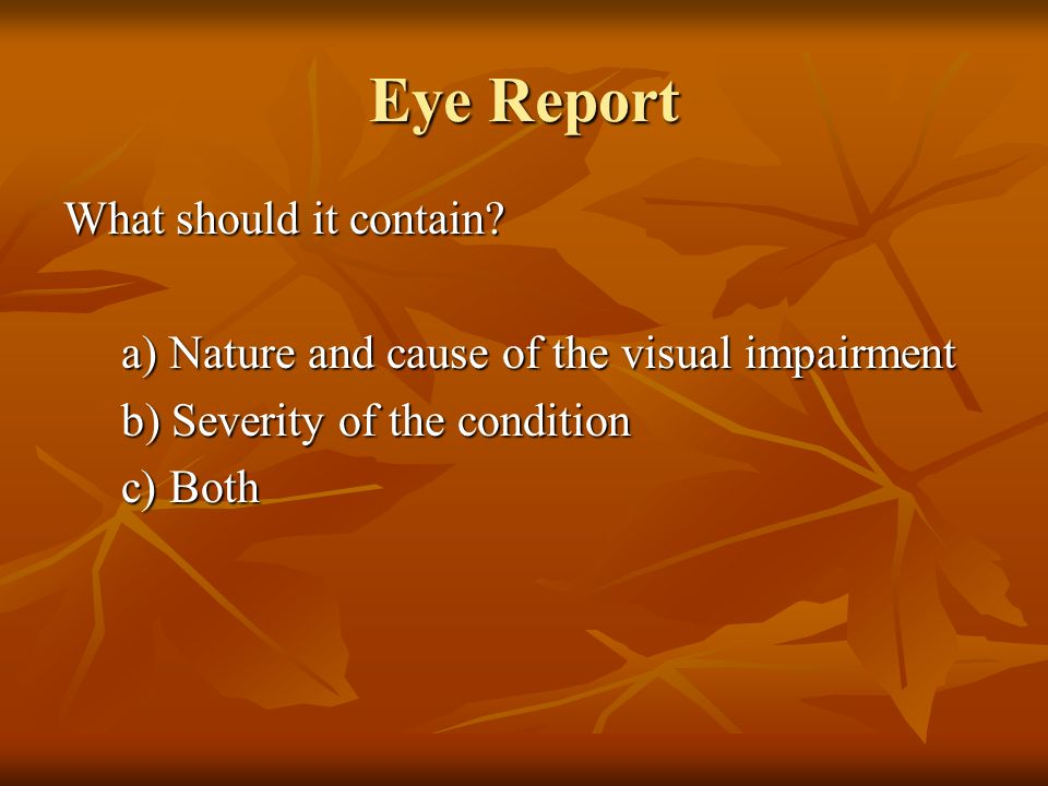 Eye Report What should it contain