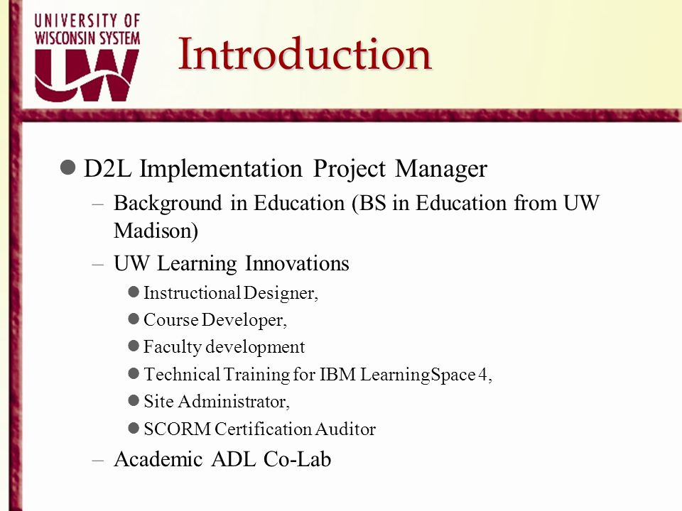 Introduction D2L Implementation Project Manager