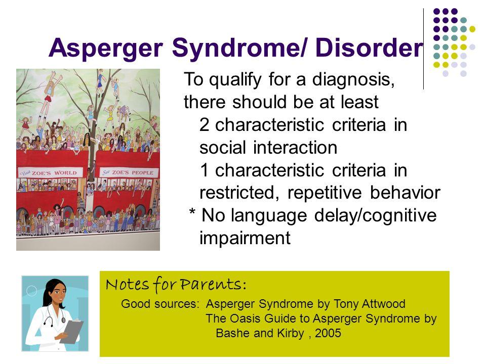 Asperger Syndrome/ Disorder