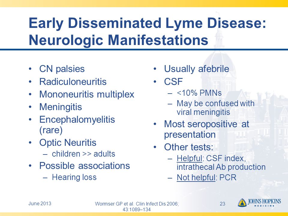 Early Disseminated Lyme Disease: Neurologic Manifestations