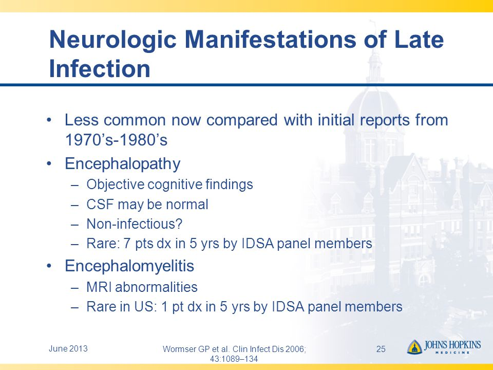 Neurologic Manifestations of Late Infection