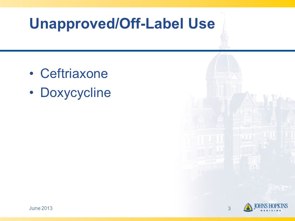 Unapproved/Off-Label Use