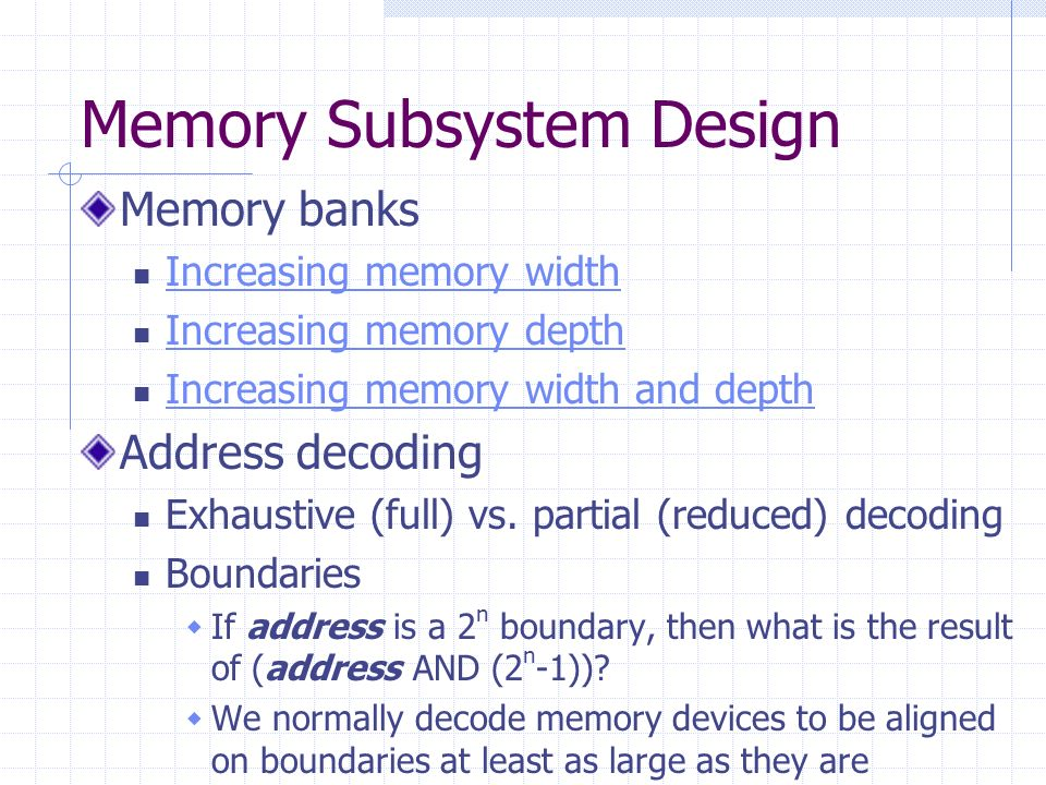 Memory Subsystem Design