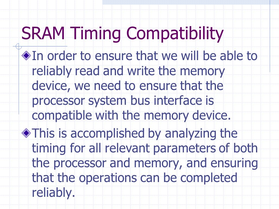 SRAM Timing Compatibility