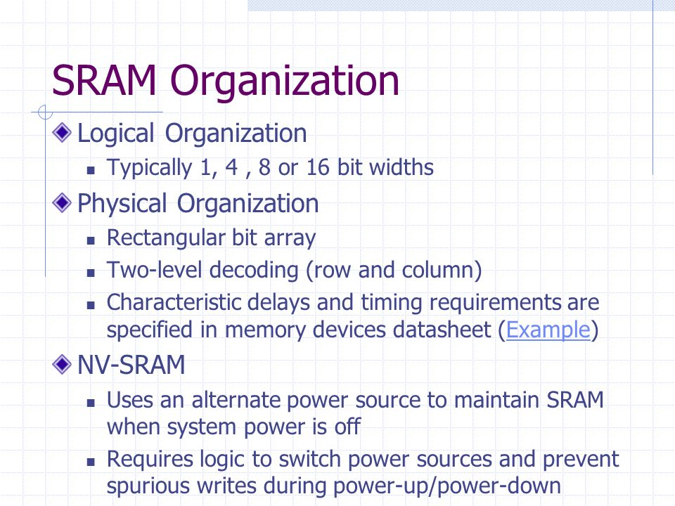 SRAM Organization Logical Organization Physical Organization NV-SRAM