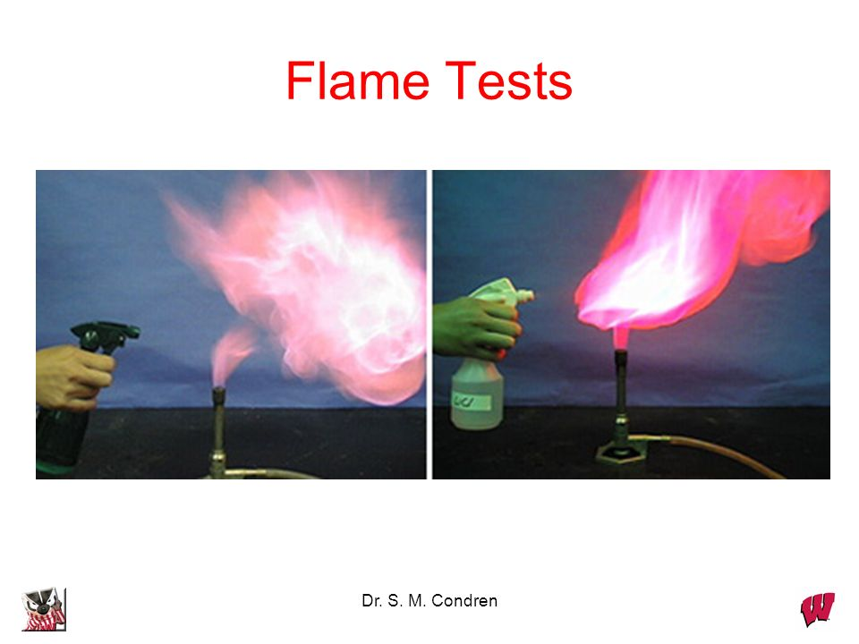 Flame Tests Dr. S. M. Condren