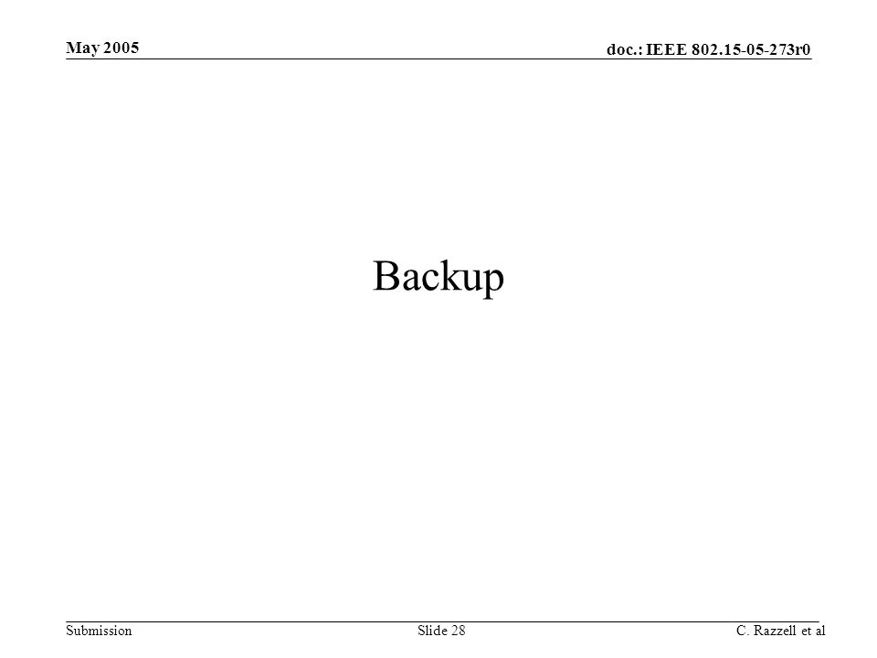May 2005 Backup C. Razzell et al