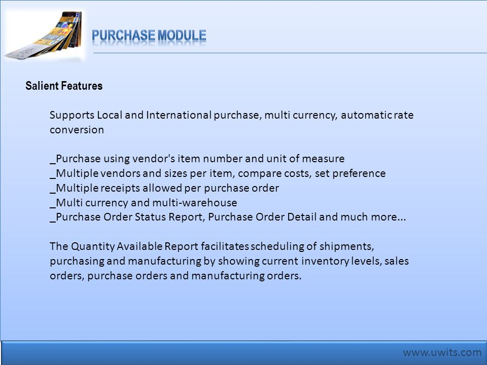 Purchase Module Salient Features