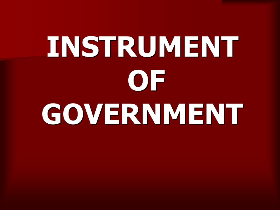 INSTRUMENT OF GOVERNMENT