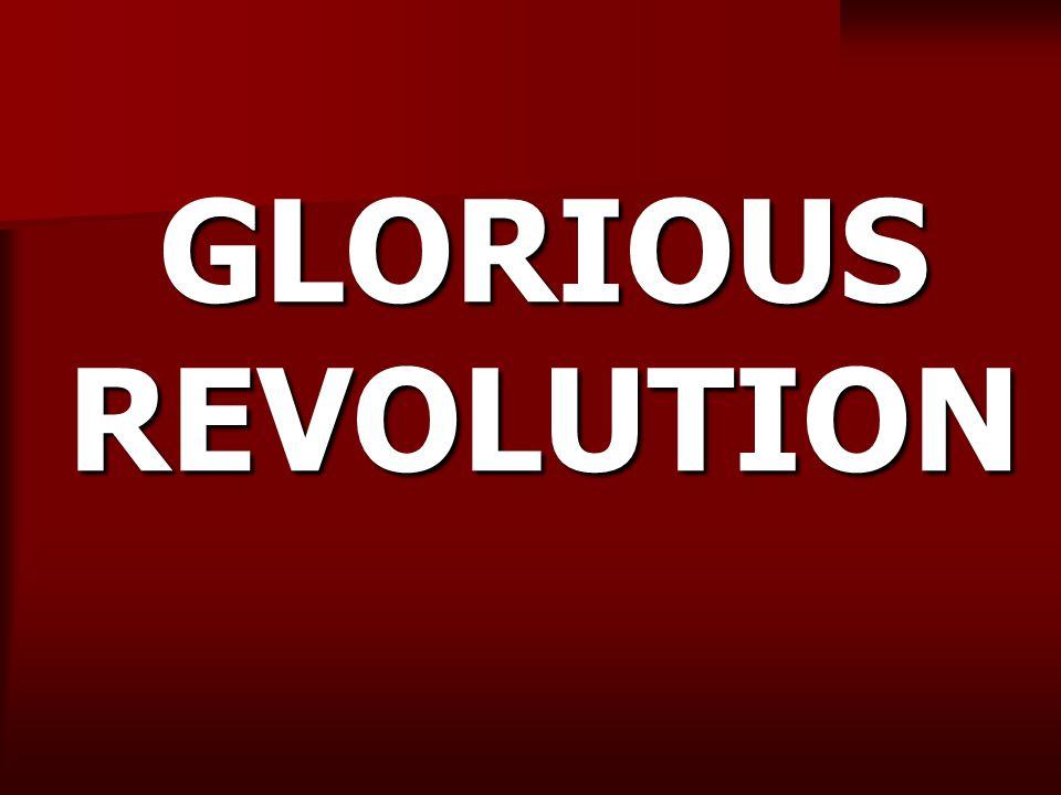 GLORIOUS REVOLUTION