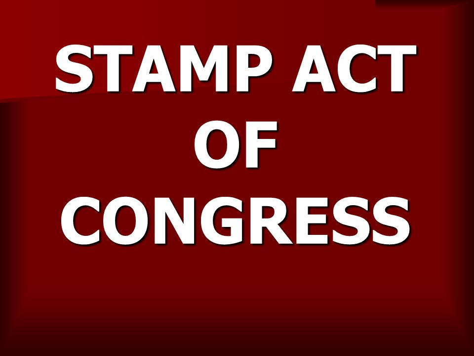 STAMP ACT OF CONGRESS