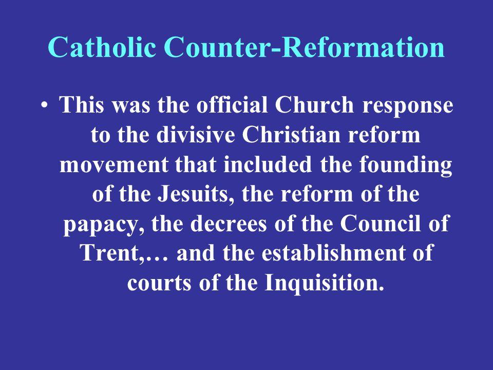 Catholic Counter-Reformation