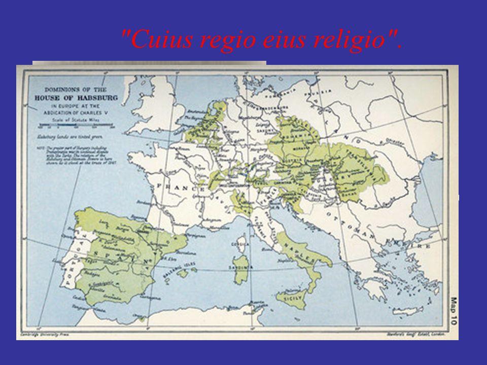 Cuius regio eius religio .