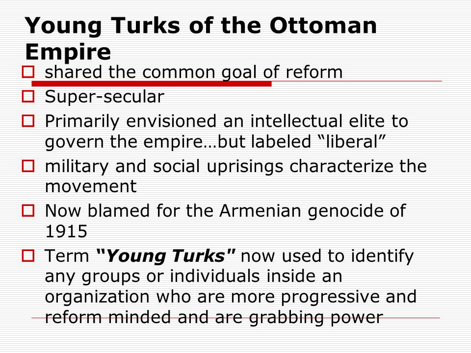 Young Turks of the Ottoman Empire