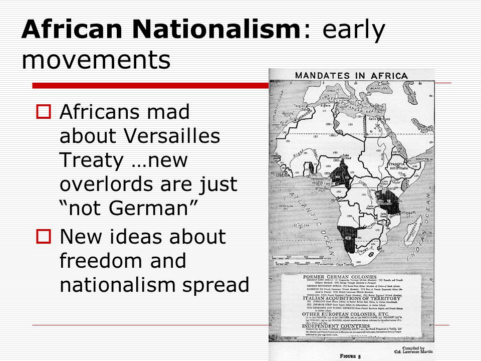 African Nationalism: early movements