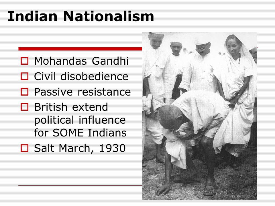 Indian Nationalism Mohandas Gandhi Civil disobedience