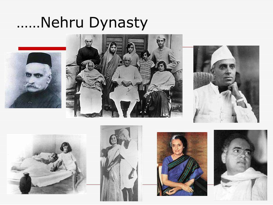 ……Nehru Dynasty