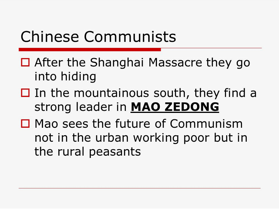 Chinese Communists After the Shanghai Massacre they go into hiding