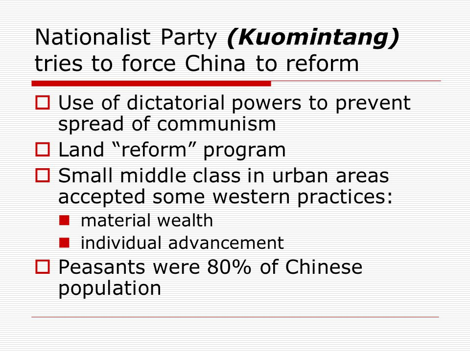 Nationalist Party (Kuomintang) tries to force China to reform