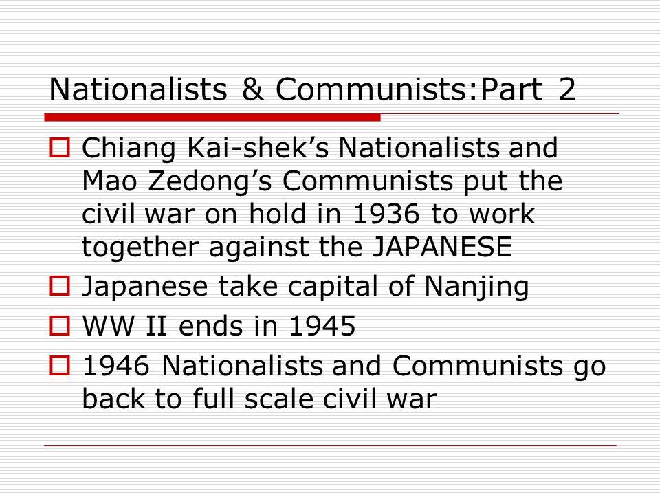Nationalists & Communists:Part 2