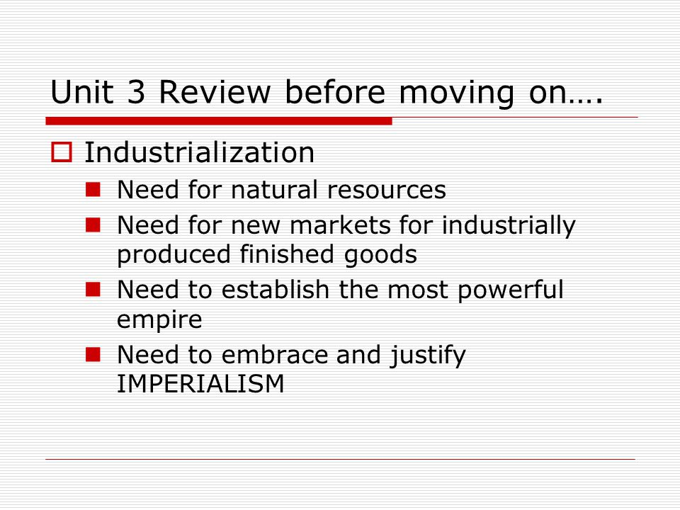 Unit 3 Review before moving on….