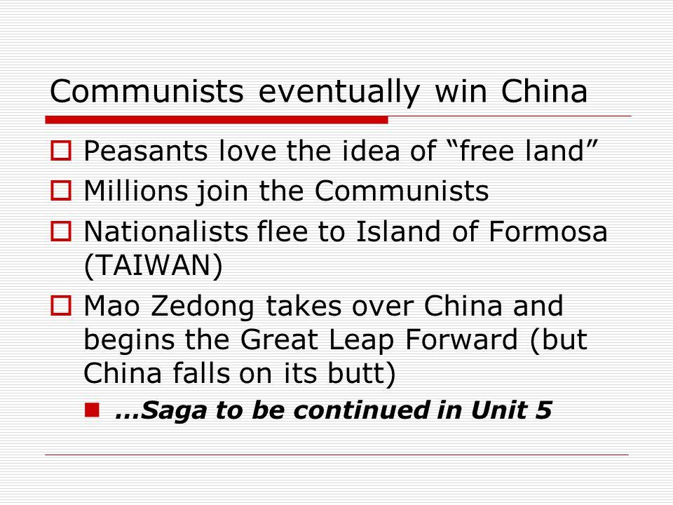 Communists eventually win China
