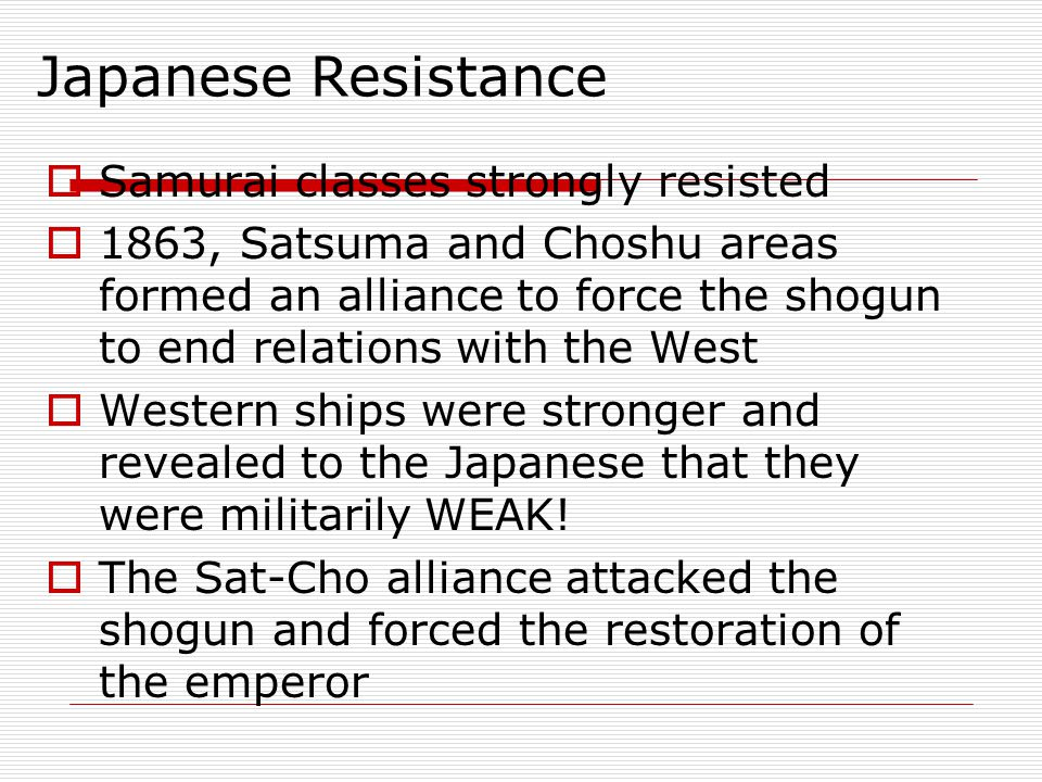 Japanese Resistance Samurai classes strongly resisted