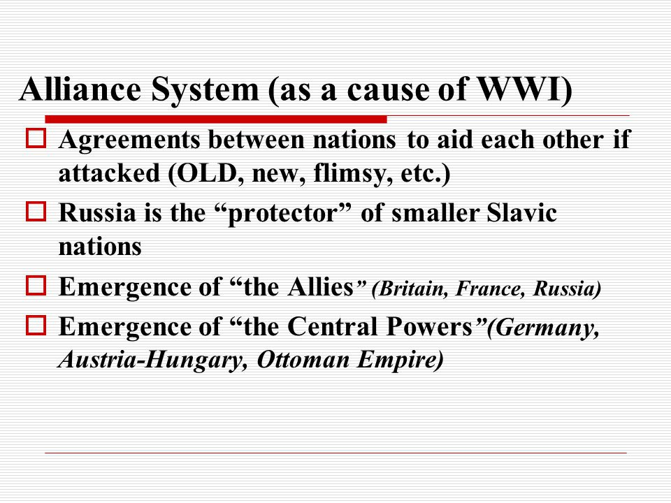 Alliance System (as a cause of WWI)